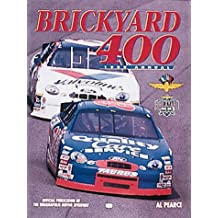 Brickyard 400: Annual - Official Publication of the Indianapolis Motor Speedway