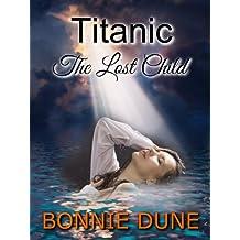 Titanic The Lost Child (A Titanic Mystery Series Book 1) (English Edition)