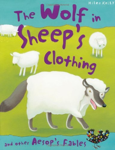 Aesop's Fables The Wolf in Sheep's Clothing and other stories by Victoria Parker (2013-01-01)