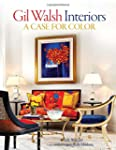 Gil Walsh Interiors: A Case for Color