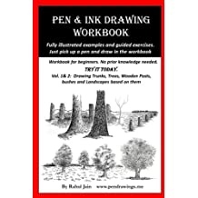 Pen and Ink Drawing Workbook vol 1-2: Pen and Ink Drawing workbooks for absolute beginners (Pen and Ink Workbooks)