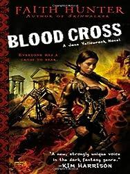 Blood Cross (Jane Yellowrock, Book 2) by Hunter, Faith (2010) Mass Market Paperback
