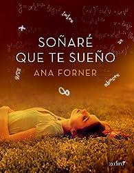 Soñaré que te sueño par Ana Forner