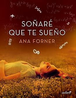 Resultado de imagen para Soñaré que te sueño de Ana Forner