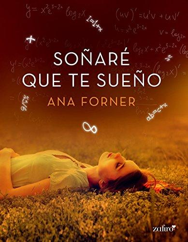 Soñaré que te sueño (Erótica nº 1) por Ana Forner