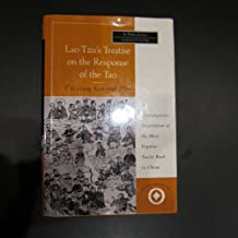 Lao-Tzu's Treatise on the Response of the Tao to Human Actions: T'AI-Shang Kan-Ying P'Ien (The sacred literature series)