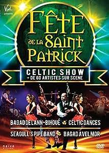 Celtic Show - Fete De La Saint Patrick