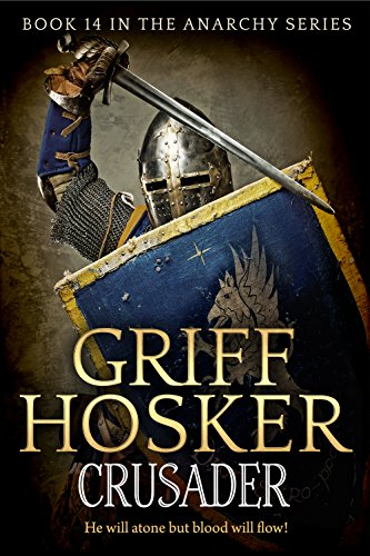 Crusader (Anarchy Book 14) (English Edition) par Griff Hosker