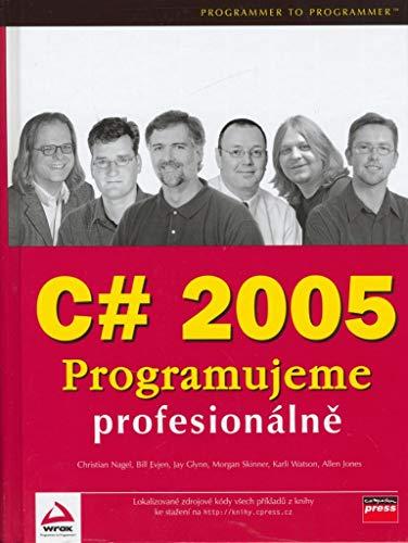 C# 2005 Programujeme profesionálně (2006) -