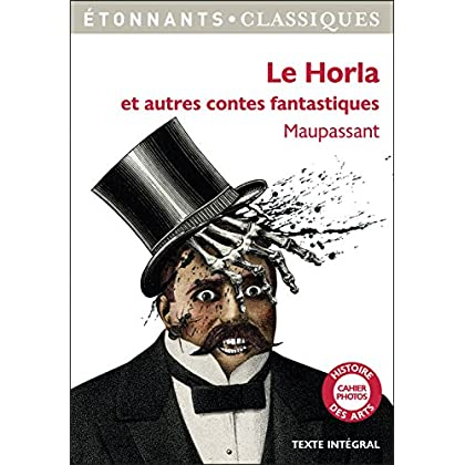 Le Horla: et autres contes fantastiques (GF Etonnants classiques)