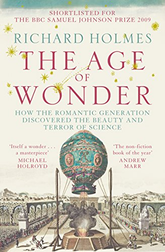 the-age-of-wonder-how-the-romantic-generation-discovered-the-beauty-and-terror-of-science