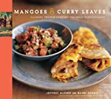 Mangoes & Curry Leaves by Jeffrey Alford (2005-11-01)