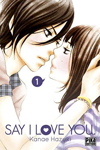 Say I Love You. T01 par Kanae Hazuki