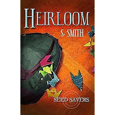 Heirloom (Seed Savers Book 3) (English Edition)