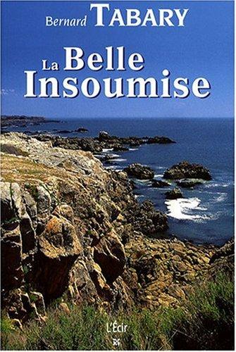Belle insoumise (la)