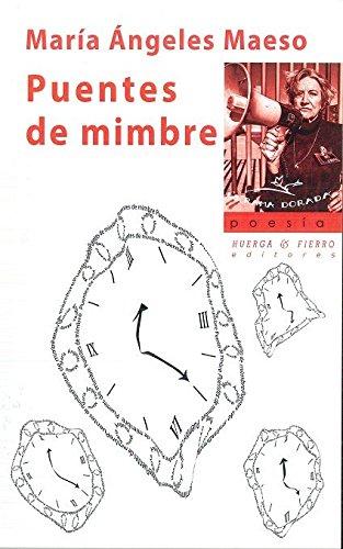 Puentes de mimbre (La rama dorada - poesía -) por María Ángeles Maeso (1955-)
