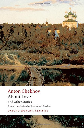 Oxford World's Classics: About Love and Other Stories (World Classics)