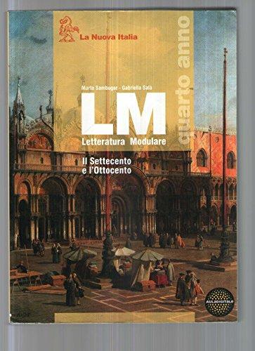 LM. Letteratura modulare. Per le Scuole superiori: 1