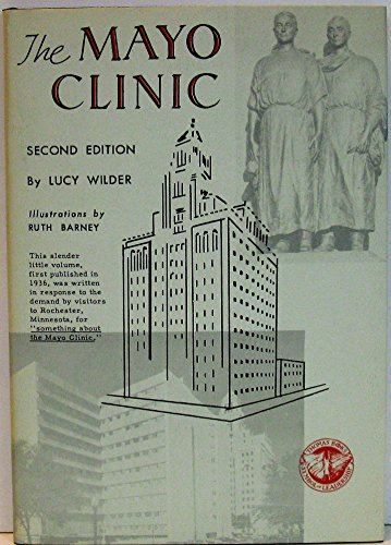 The Mayo Clinic (Second Edition)