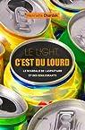Le light, c'est du lourd - Le scandale de l'aspartame et des édulcorants par Chardak
