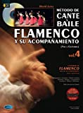 Metodo de Cante Y Baile Flamenco Y Su Acompanamiento, Vol.4 (Voice & Guitar) Guitare+CD