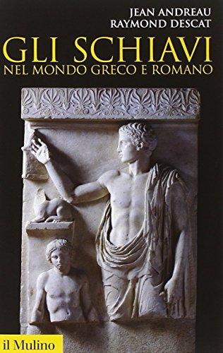 Gli schiavi nel mondo greco e romano