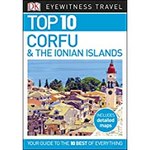 Top 10 Corfu and the Ionian Islands (DK Eyewitness Travel Guide)