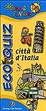 Eco quiz. Città d'Italia. Ediz. illustrata