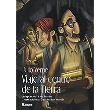Viaje Al Centro de la Tierra (La Brújula Y La Veleta, Band 19)