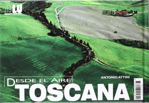 Toscana (DESDE EL AIRE)