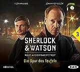 Sherlock & Watson - Neues aus der Baker Street: Fall 03: Die Spur des Teufels