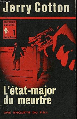 Jerry cotton n° 1 - l'etat-major du...