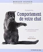 A propos du comportement de votre chat de Monique Bourdin
