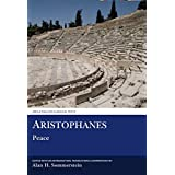 Aristophanes: Peace (Classical Texts) by Alan H. Sommerstein (2005-11-01)