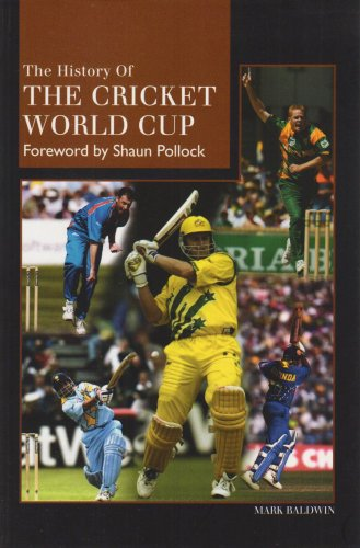 The History of the Cricket World Cup por Mark Baldwin