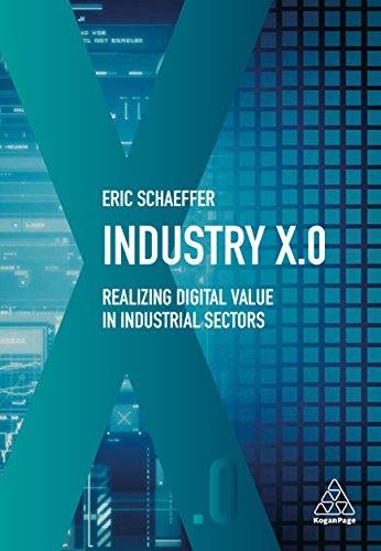 Industry X.0: Realizing Digital Value in Industrial Sectors ...
