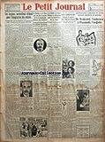 PETIT JOURNAL (LE) [No 24454] du 29/12/1929 - LES JOUJOUX MERVEILLEUX ALIMENT POUR L'IMAGINATION DES ENFANTS - AUSSI LES PLUS BEAUX NE SONT ILS PAS TOUJOURS LES PLUS AIMES PAR ROBERT DIEUDONNE - M HENRY GREARD - COMPLOT D'ASSASSINAT CONTRE UN MEMBRE DU CONSEIL DE REGENCE ROUMAIN - UN FERMIER EST TUE A COUPS DE REVOLVER PRES DE CHALON - LA CHAMBRE ET LE SENAT ONT VOTE HIER LE PROJET DE LOI D'ORGANISATION DEFENSIVE DES FRONTIERES - LES INTERPELLATIONS SUR LA BANQUE DES REGLEMENTS INTERNATIONAUX O