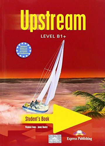 Upstream. B1. Student's book. Con CD Audio. Per le Scuole superiori
