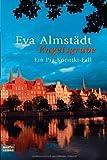 'Engelsgrube: Ein Pia-Korittki-Fall. Pia Korittki, Bd. 2' von Eva Almstädt