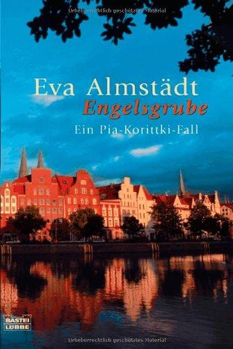 Buchseite und Rezensionen zu 'Engelsgrube: Ein Pia-Korittki-Fall. Pia Korittki, Bd. 2' von Eva Almstädt