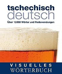 Visuelles Wörterbuch Tschechisch-Deutsch: Über 12.000 Wörter und Redewendungen (Coventgarden)