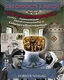 Das okkulte 3. Reich, SS-Forschungsprojekte zwischen Germanenkunde, Okkultwissenschaften & Geheimwaffentechnologie
