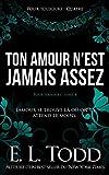 Telecharger Livres Ton amour n est jamais assez (PDF,EPUB,MOBI) gratuits en Francaise