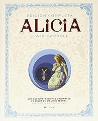 Alicia: Edición Completa par Lewis Carroll