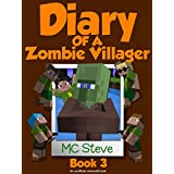 Minecraft: Diary of a Minecraft Zombie Villager Book 3: Christmas Break (An Unofficial Minecraft Diary Book) (English Edition)