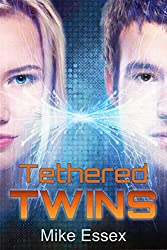 Tethered Twins (Action Packed Dystopian Sci-Fi) (English Edition)