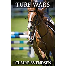 Turf Wars (Show Jumping Dreams ~ Book 8) (English Edition)