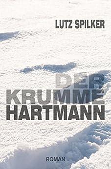 Der krumme Hartmann von [Spilker, Lutz]