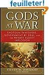 Gods at War: Shotgun Takeovers, Gover...