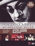 Placido Domingo : My Greatest Roles - Vol 4 Verismo Opera [DVD] [2011]